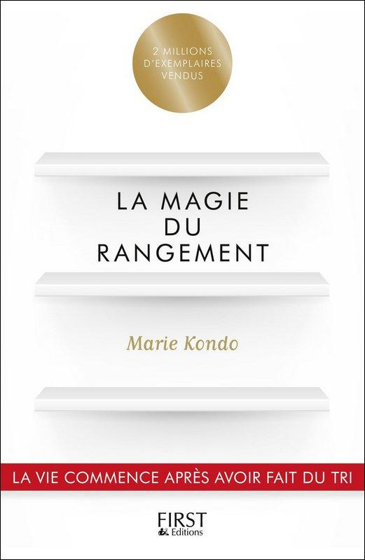 La magie du rangement par Marie Kondo