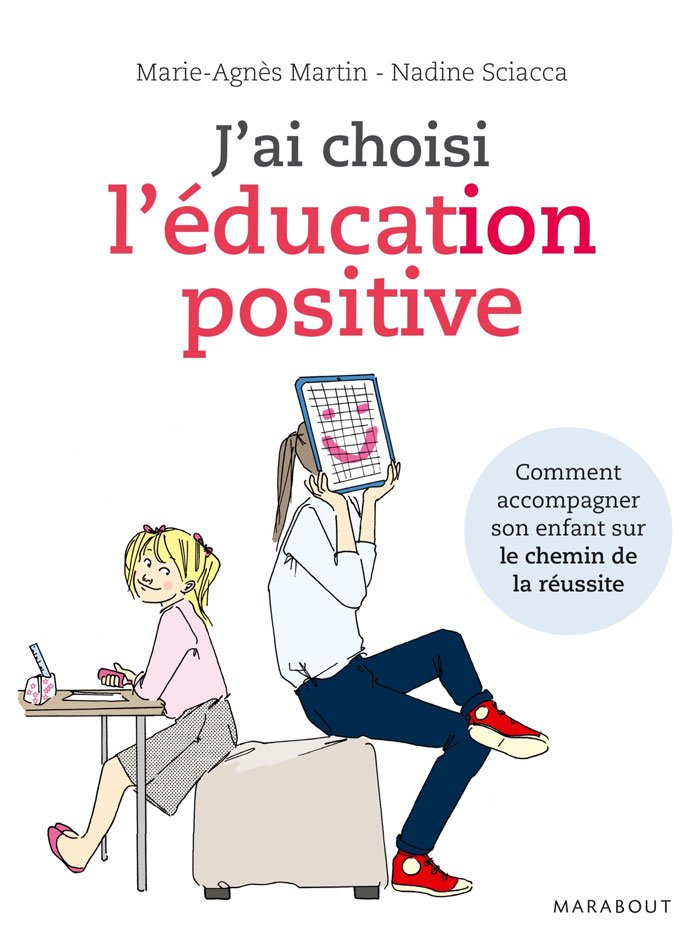 J'ai choisi l'éducation positive, Nadine Sciacca